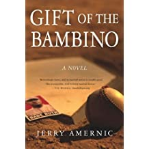 By Jerry Amernic - Gift of the Bambino: A Novel (2004-04-16) [Hardcover]