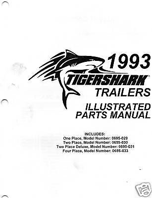 1993 Tigershark Trailers Illustrated Parts Manual Manufacturer