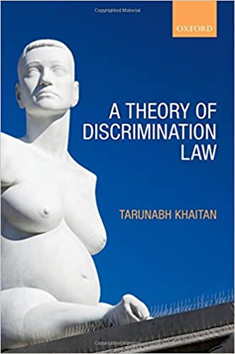 Téléchargement de livre électronique électroniqueA Theory of Discrimination Law en français PDF ePub 0199656967 by Tarunabh Khaitan