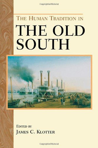 Books : The Human Tradition in the Old South (The Human Tradition in America)
