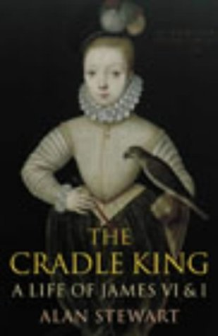 Download THE CRADLE KING: A LIFE OF JAMES VI AND I ebook