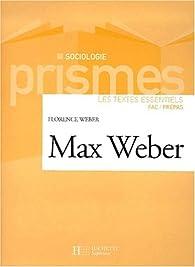 Max Weber par Florence Weber