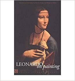 leonardo on painting anthology of writings by leonardo da vinci with a selection of documents relating to his career as an artist yale nota bene paperback common