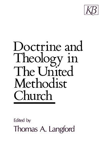 - Doctrine and Theology in The United Methodist Church