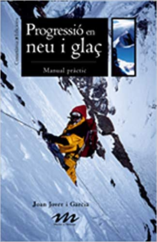 Progressió en neu i glaç: Manual pràctic.: 2 Manuals de ...