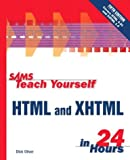 Sams Teach Yourself HTML and XHTML in 24 Hours (5th Edition)