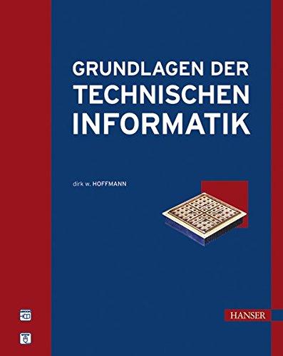 Grundlagen der Technischen Informatik Gebundenes Buch – 18. Januar 2007 Dirk W. Hoffmann 3446406913 MAK_new_usd__9783446406919 Hardware