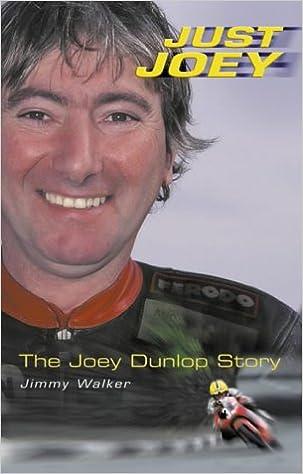 Just Joey: The Joey Dunlop Story: Amazon.es: Walker, Jimmy ...