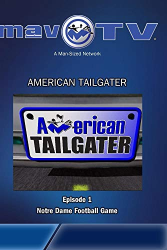 Notre Dame Tailgater - American Tailgater: Ep. 1