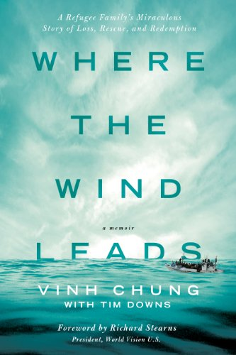 Where the Wind Leads: A Refugee Family's Miraculous Story of Loss, Rescue, and Redemption cover