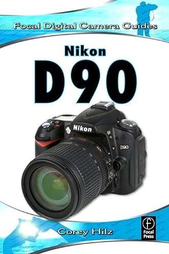 nikon d90 focal digital camera guides kindle edition by corey rh amazon com Nikon D90 Camera Nikon D90 Camera