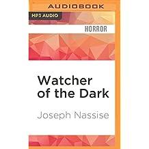 Watcher of the Dark (The Jeremiah Hunt Chronicle)