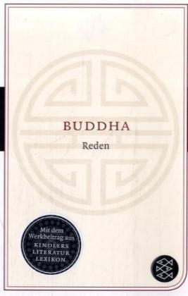 Reden (Fischer Klassik) Taschenbuch – 14. April 2008 Buddha Karl Eugen Neumann Fischer Taschenbuch Verlag 3596900530