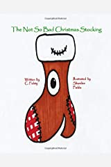 The Not So Bad Christmas Stocking Paperback