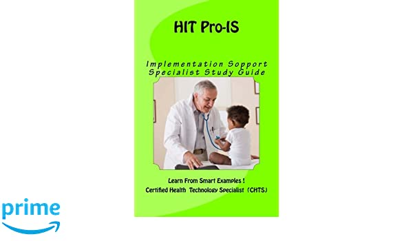 hit pro is implementation support specialist study guide learn rh amazon com chst study guide chs study guide