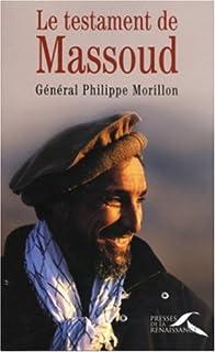 Le testament de Massoud, Morillon, Philippe