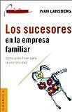 Los Sucesores en la Empresa Familiar, Ivan Lansberg, 950641324X