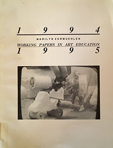 1994-1995 Working Papers in Art Education