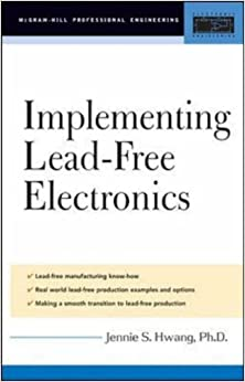 Book Implementing Lead-Free Electronics: A Manufacturing Guide (Professional Engineering)