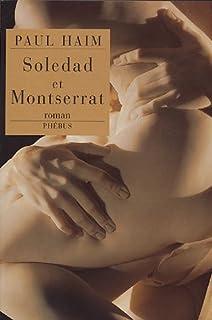 Soledad et Montserrat, Haim, Paul