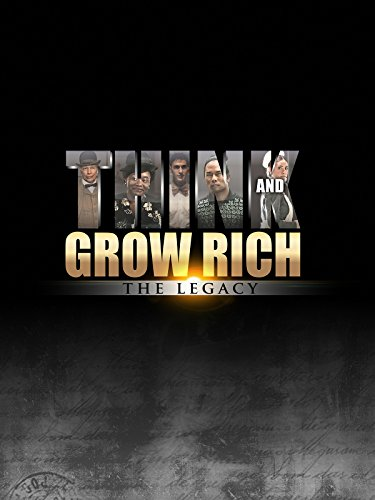 Think and Grow Rich: The Legacy by