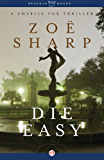 Die Easy (The Charlie Fox Thrillers Book 10)