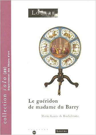 Lire en ligne Le guéridon de madame du Barry epub pdf