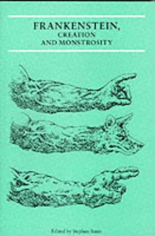 Character Creation Frankenstein (Frankenstein, Creation and Monstrosity (Critical Views))
