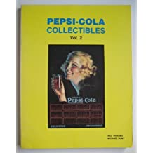 Pepsi Cola Collectibles by Bill Vehling (1992-05-03)