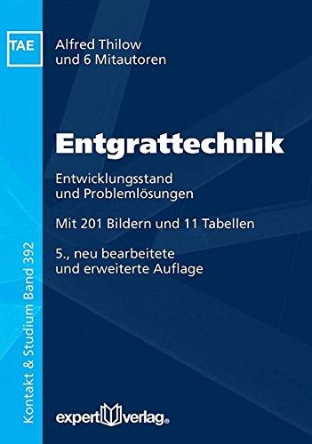 Entgrattechnik: Entwicklungsstand und Problemlösungen (Kontakt & Studium)