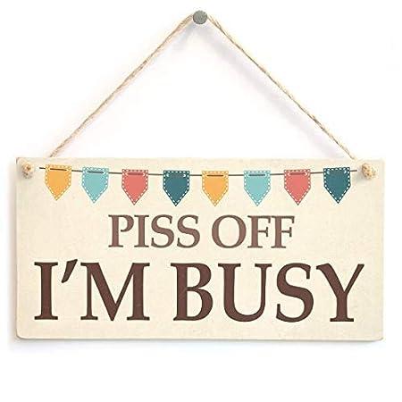 qidushop Piss Off Im Busy Cheeky Do Not Disturb - Cartel de ...