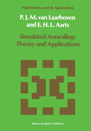 Simulated Annealing: Theory and Applications (Mathematics and Its Applications)