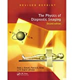 img - for The Physics of Diagnostic Imaging(Hardback) - 2006 Edition book / textbook / text book