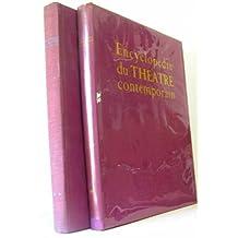 Encyclopédie du théâtre contemporain -volume I (1850-1914) et II ( 1914-1950)