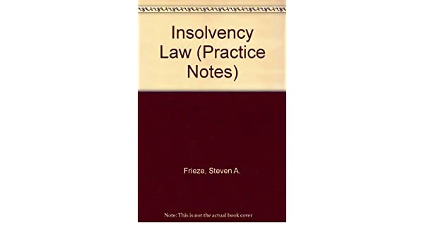 Insolvency Law (Practice Notes Series)