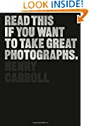 #10: Read This If You Want to Take Great Photographs