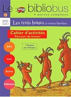 Le Bibliobus: CP/Ce1 Cahier DActivites (Les Trois Boucs) (