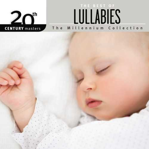 20th Century Masters - Millennium Collection: Best Of Lullabies