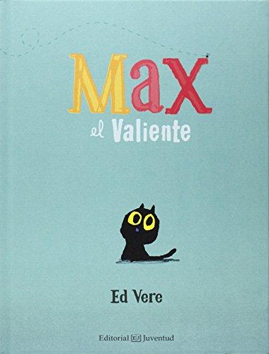 Max el valiente (Spanish Edition)