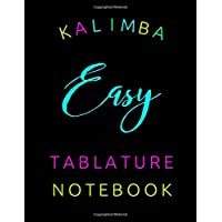 Kalimba Easy Tableture Notebook: Blank 1.5 x 1.5