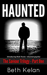 Haunted: The Saviour Trilogy: Part One