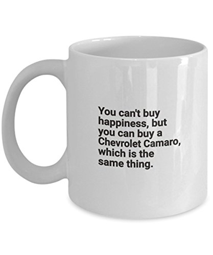 Chevrolet Camaro Cofffee Mug - Porsch Owner Cup Gift - You Cant Buy Happiness But You can Buy a SEXY CAR Best Ever Idea - Inspirational Funny Accessor