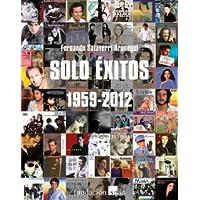 Sólo Éxitos 1959-2012 (Catálogos/Antologías/Monografías MÚSICA)