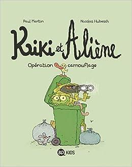 Kiki et Aliène, Tome 04: Opération camouflage