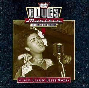 Blues Masters 11: Classic Blues Women
