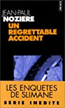Un regrettable accident par Jean-Paul