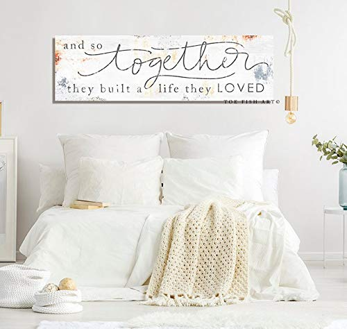 CELYCASY and So Together They Built a Life They Loved Living Room Wall Decor Farmhouse Style Wedding for Her Master Bedroom Sign