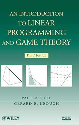 An Introduction to Linear Programming and Game Theory (Integer Linear Programming)