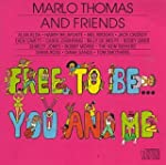 Free to Be....You and Me