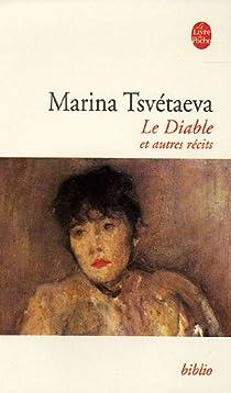 Le diable et autres récits par Tsvetaieva